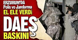 Erzurum'da DAEŞ baskını!