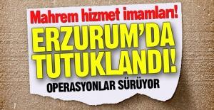 Erzurum'da tutuklandılar!