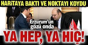 Erzurum'un gözü onda!