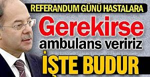 Gerekirse ambulans veririz!
