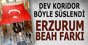 Erzurum'da BEAH farkı