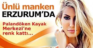 Ünlü manken Erzurum'da...