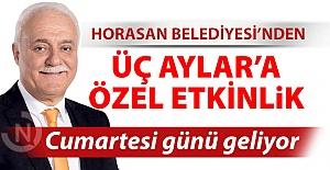 Horasan Belediyesi'nden özel program
