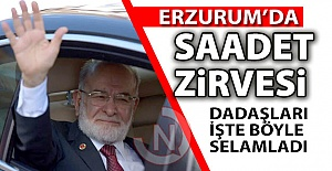 Erzurum'da Saadet zirvesi