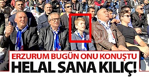 Erzurum bugün onu konuştu!