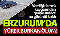 Erzurum#039;da yürek burkan ölüm!